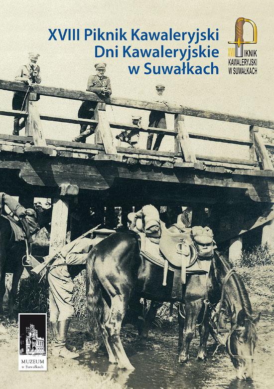 XVIII Piknik Kawaleryjski Dni Kawaleryjskie w Suwałkach