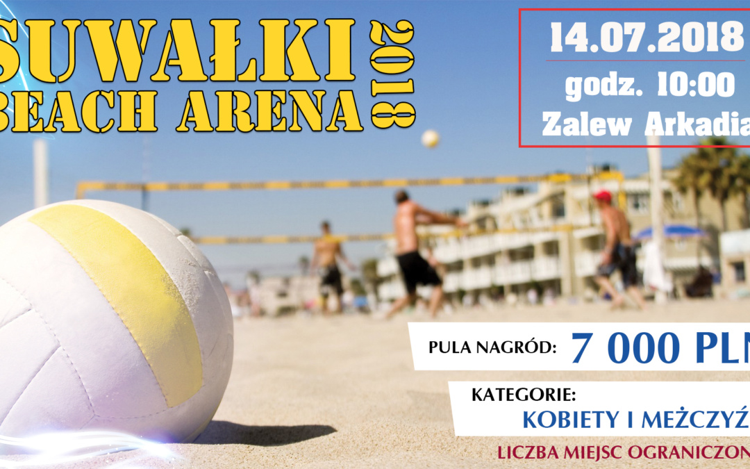 Suwałki Beach Arena 2018 – turniej siatkówki plażowej